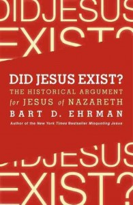 Ehrman Did Jesus exist