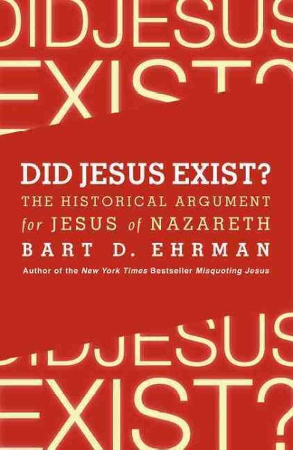 http://www.logosapologia.org/wp-content/uploads/2014/03/Ehrman-Did-Jesus-exist.jpg